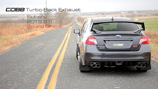 COBB Tuning - 2015 Subaru STI Sedan Turbo-Back Exhaust Sound Check