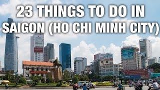 23 Things To Do  N Saigon Ho Chi Minh City Vietnam