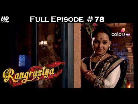 Rangrasiya - Full Episode 78 - With English Subtitles