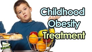 Childhood Obesity Treatments and Drugs || Weight Loss Tips