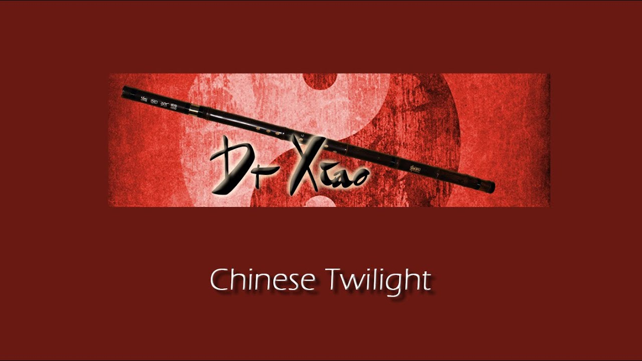 Chinese Twilight - Suonopuro Dr Xiao - Relaxation music