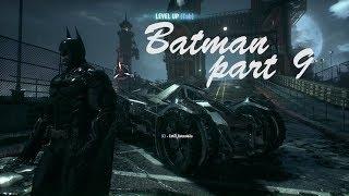 Batman  Arkham Knight gameplay part 9