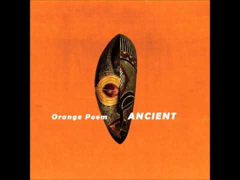Orange Poem & Mateus Aleluia - EP Ancient (2014)