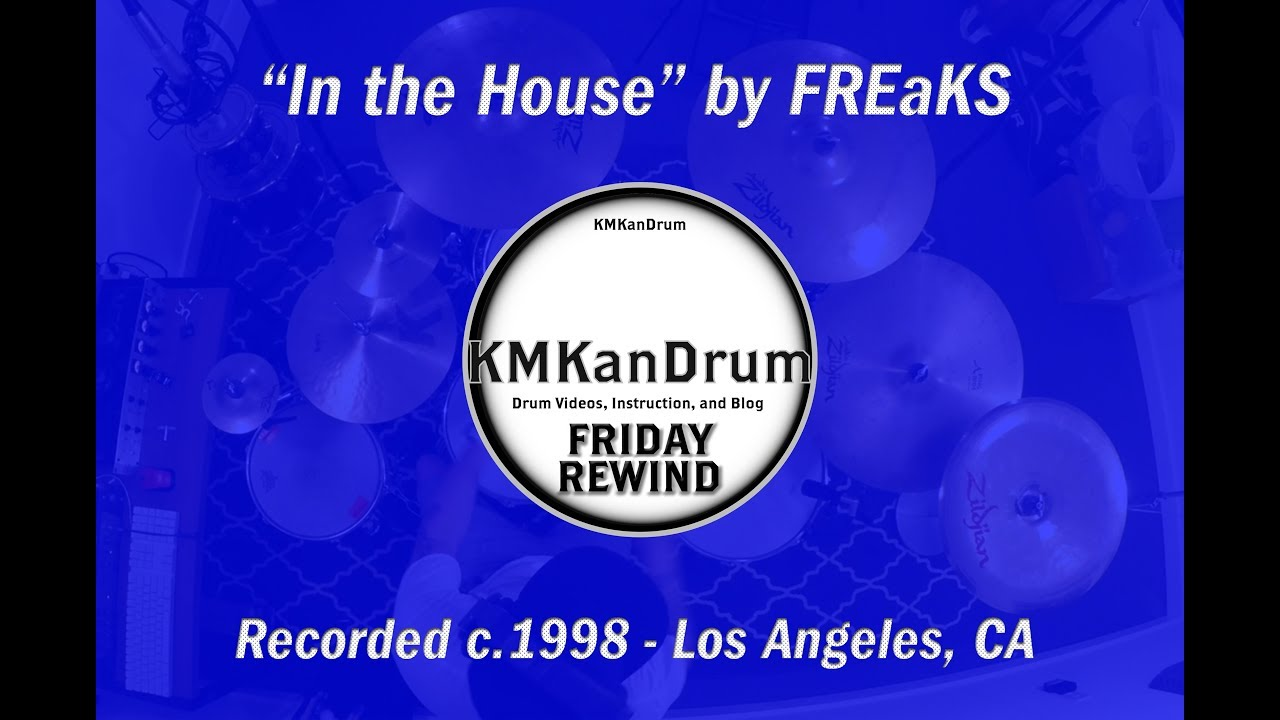Friday Rewind Playlist Week 4: In the House by FREaKS