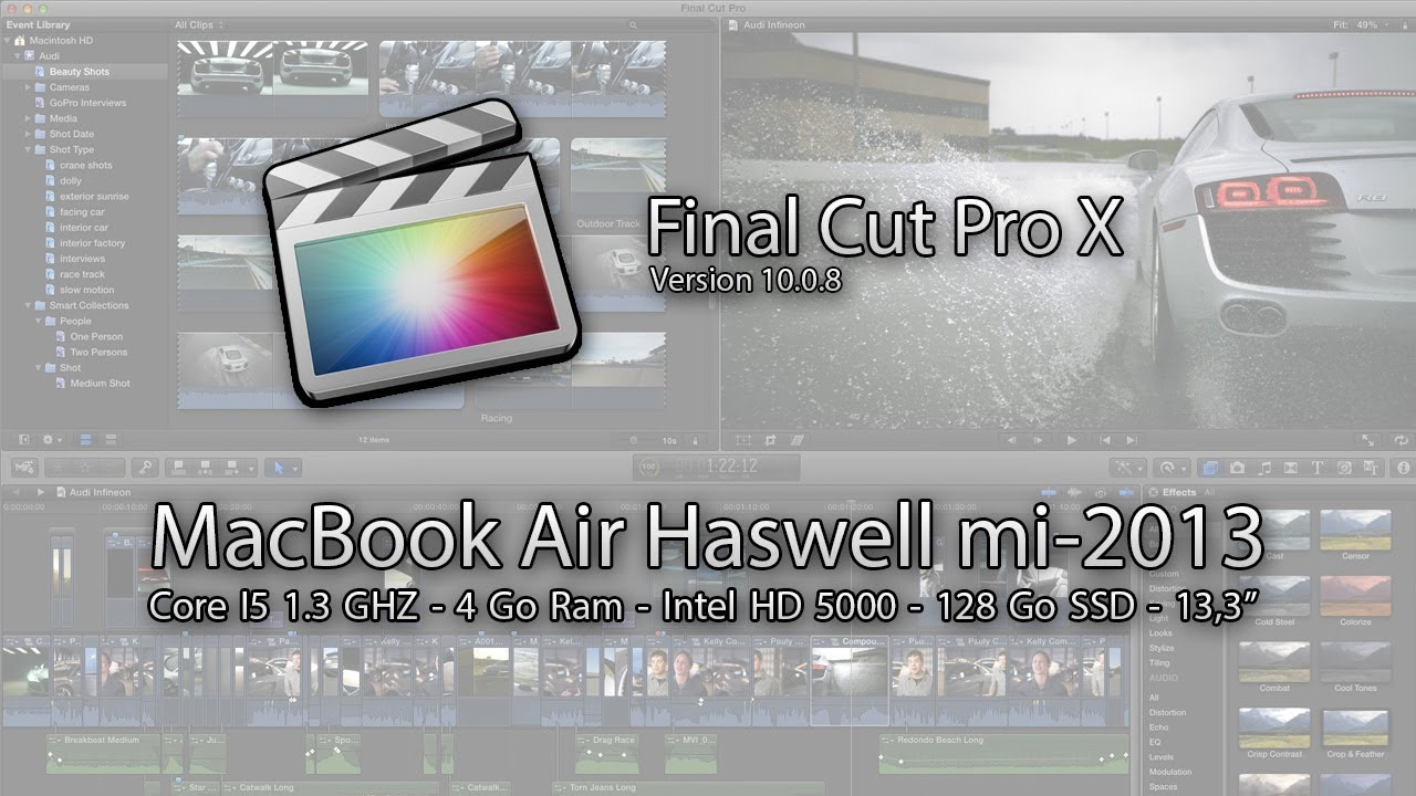 Test de performance - Final Cut Pro X - MacBook Air Haswell Core I5 1 ...