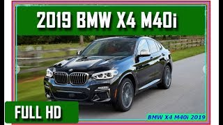 BMW X4 : New BMW X4 M40i 2019 Review - The Fastback Compact SUV Returns
