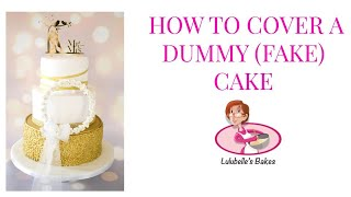 Covering a Dummy Cake