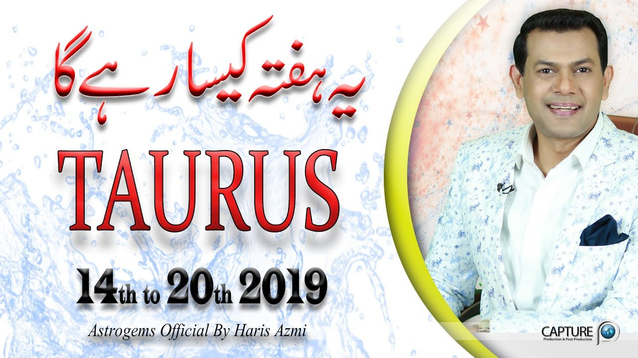 Taurus Weekly Horoscope from Sunday 14th April to Saturday 20th April 2019
