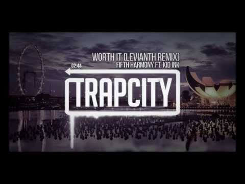 [Worth It Remix] FIFTH HARMONY FT.KID INK /LEVIANT
