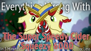 (Parody) Everything Wrong With The Super Speedy Cider Squeezy 6000 In 3 Minutes Or Less