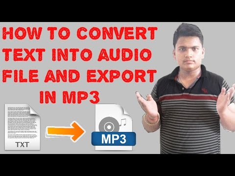 HOW TO CONVERT TEXT TO AUDIO FILE AND EXPORT IN MP3