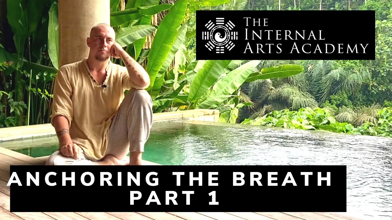 Anchoring the Breath - Part 1