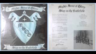Mighty Sons of Glory / Stay on The Battlefield