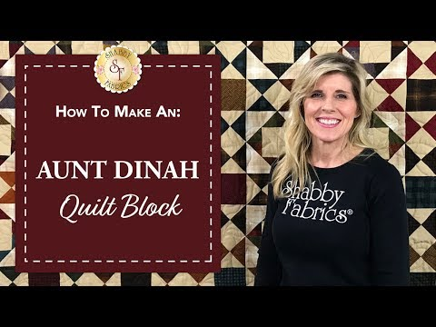 How to Make an Aunt Dinah Quilt Block | A Shabby Fabrics Quilting Tutorial