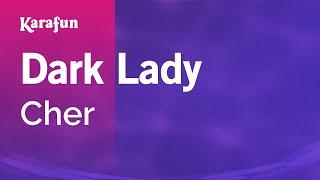Karaoke Dark Lady - Cher * Mp3