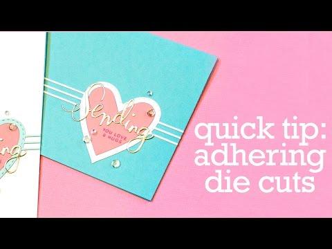 Quick Tip: Adhering Intricate Dies