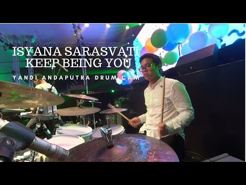 YANDI ANDAPUTRA DRUM CAM | ISYANA SARASVATI - KEEP BEING YOU