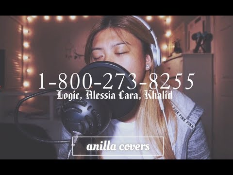 1-800-273-8255 ft. Alessia Cara & Khalid - Logic (Anilla Covers)