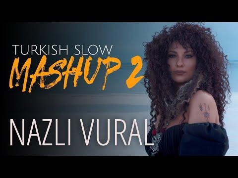 Slow Turkish Mashup 2 - 2021 - Nazlı Vural - Sende Kaldı Yüreğim, Belalım,  Yanıyoruz indir