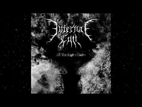 Infernal Cult - All the Lights Faded (Full Album)