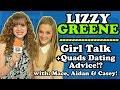 LIZZY GREENE Talks QUAD Dating Skills, Fashion, & Girl Stuff Plus MACE, AIDAN & CASEY Show Up!