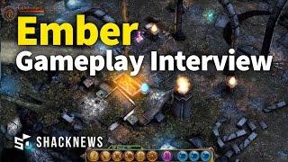 ember gameplay interview