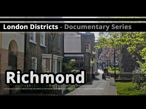 London Districts: Richmond (Documentary)