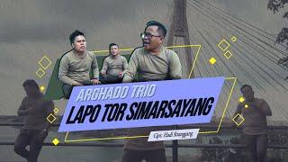 LAGU TERBARU 2021,ARGHADO TRIO, LAPO TOR SIMARSAYANG , Cipt.HADI SITANGGANG (Offical Music Video)