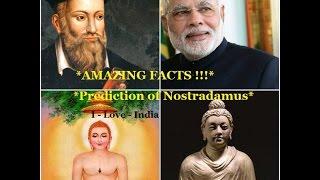 Amazing Facts: 450 Years Ago Nostradamus Predicted Modi Era