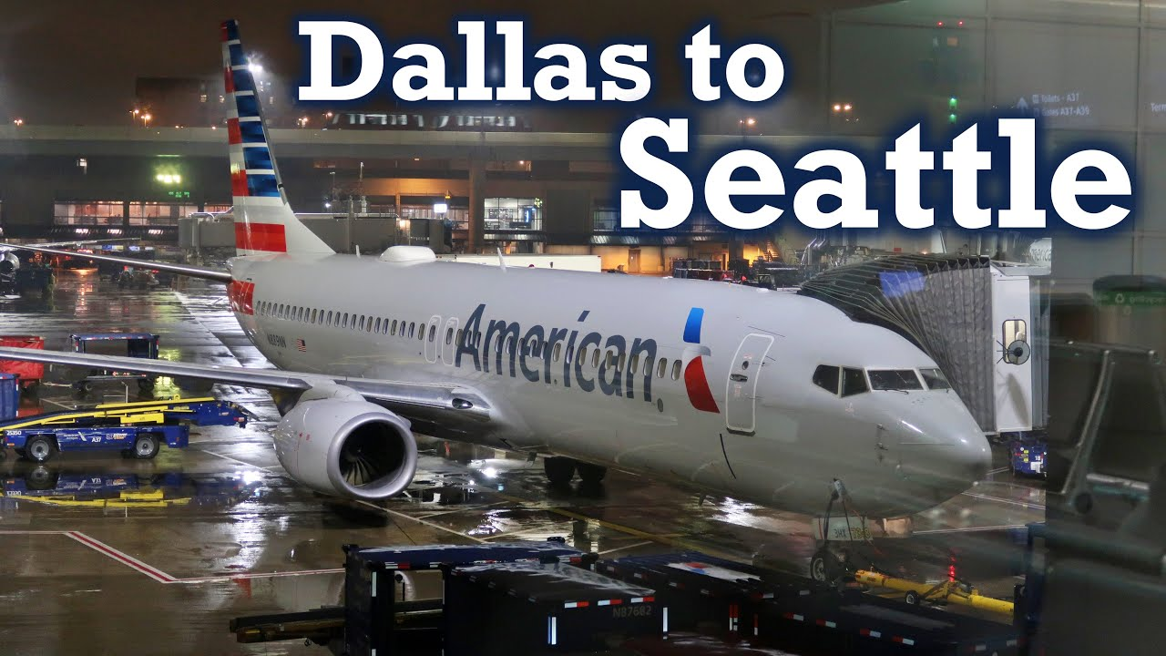 Full Flight: American Airlines B737-800 Dallas to Seattle (DFW-SEA)