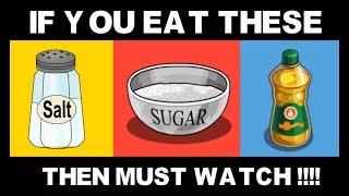3 DEADLY FOOD WE EAT DAILY ( HINDI ) - ये आपकी जान ले सकते है !!