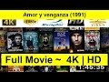 Amor y venganza Full Movie