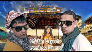 Plan B feat. Dj Cohete - Es UnSecreto