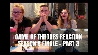 GAME OF THRONES SEASON 8 FINALE REACTION - PART 3