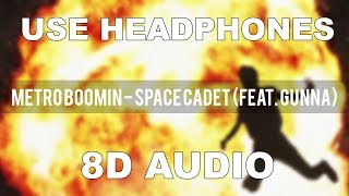 Metro Boomin - Space Cadet (feat. Gunna) (8D AUDIO)