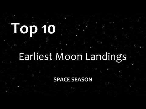 Top Earliest Moon Landings