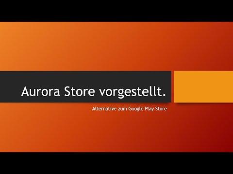 Aurora Store - Alternative zum Google Play Store (z.B. für Huawei Mate 30 Pro oder Custom ROMs)