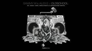 sammy w alex e oldschool original mix
