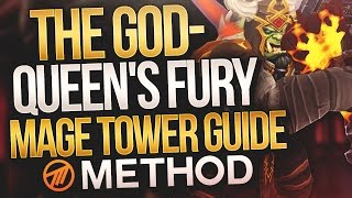 The God-Queen's Fury Artifact Challenge - Mage Tower