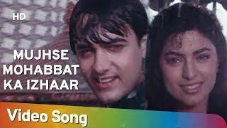 Mujhse Mohabbat Ka Izhaar (HD)| Hum Hain Rahi Pyar Ke (1993)| Aamir Khan| Juhi Chawla| Romantic Song
