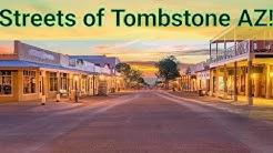 #98 Streets of Tombstone AZ!