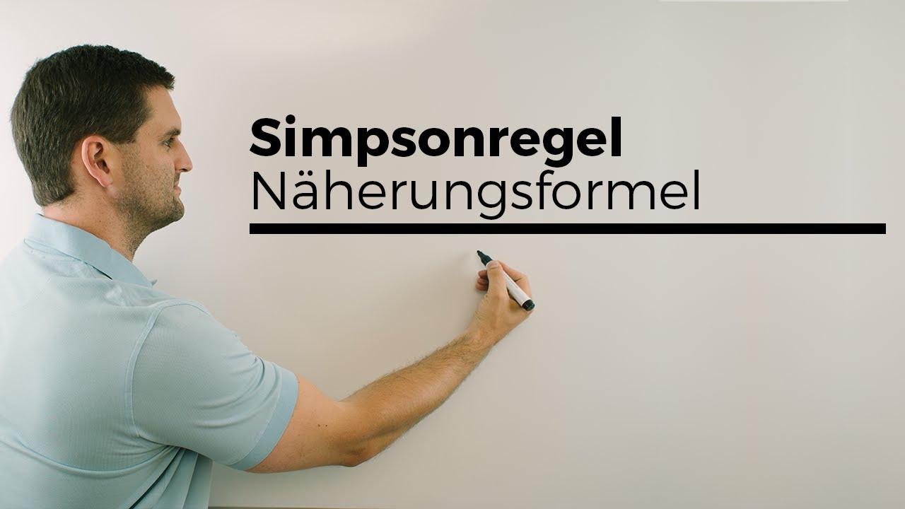 Simpsonregel Naherungsformel Numerische Integration Mathe By Daniel Jung Erklarvideo Youtube