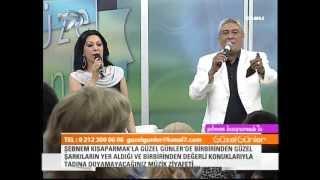 Seyhan Güler & Vahdet Vural'dan Kanal 7 Ekranlarından Muhteşem Düet