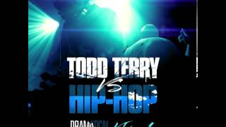 "Todd Terry vs Hip Hop ""Fire Like This"""