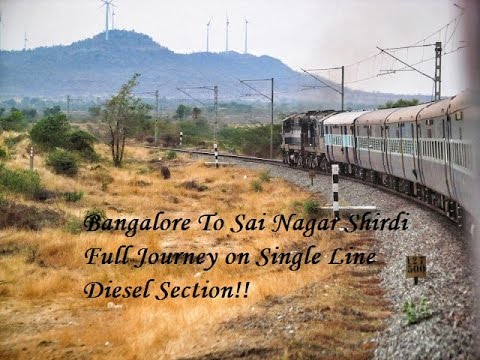 BANGALORE TO SHIRDI Full Journey - Diesel Single Line Travel In Chennai - Sai Nagar Shirdi SuperFast