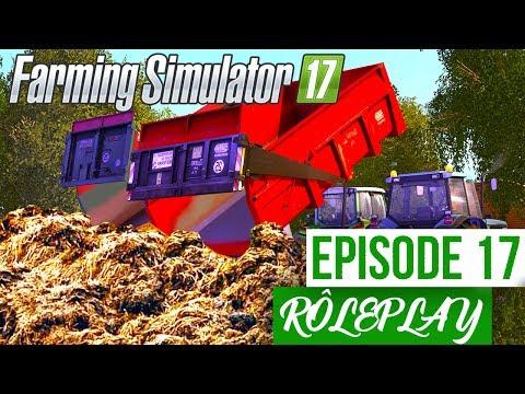🎬Farming Simulator 17 | La Ferme Familiale RP | Episode 17 | Grosse manifestation ! (RôlePlay)