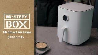 Mi Smart Air Fryer 3.5L: Unboxing | Xiaomi #MiSteryBOX @Xiaomify