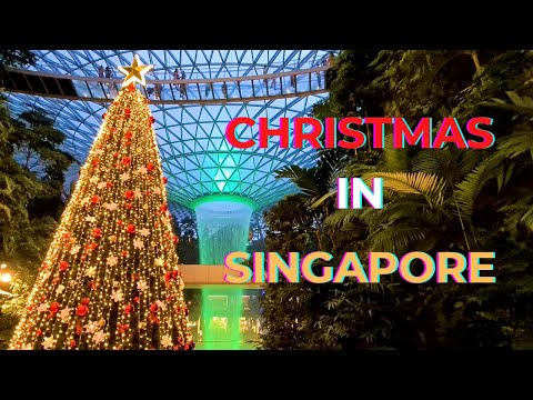 Christmas Celebrations at World's Best Airport - Jewel Changi Singapore 2020