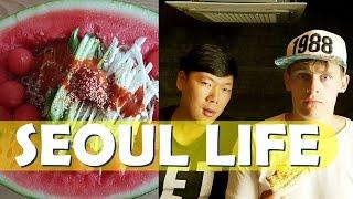 SEOUL LIFE - Watermelon Noodles & Joel