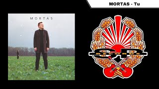 MORTAS - Tu [OFFICIAL AUDIO]
